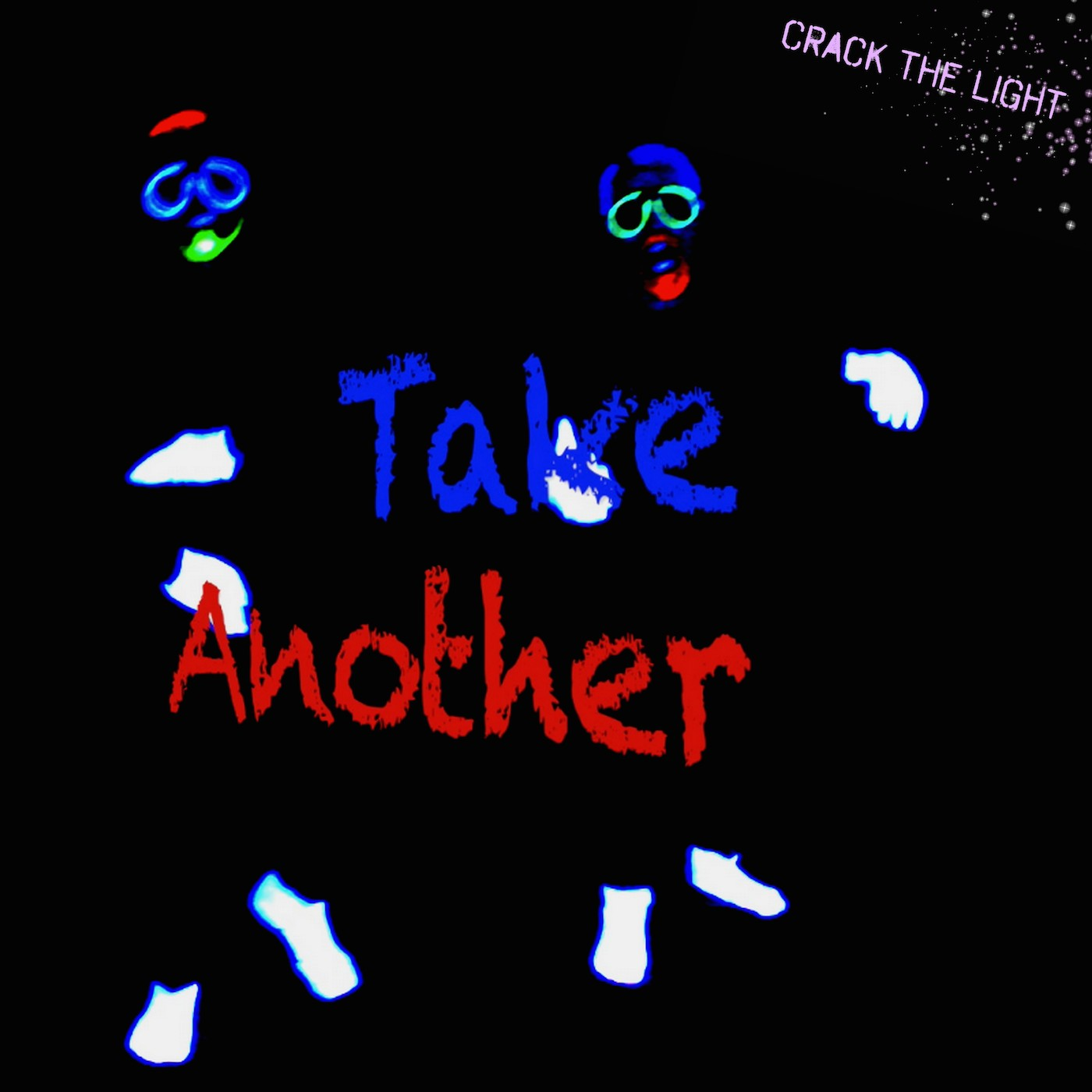 Crack The Light - Take Another