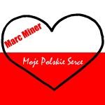 Marc Miner - Moje Polskie Serce