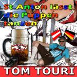 Tom Touri - St. Anton Laesst Die Puppen Tanzen