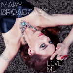 Mary Broadcast Love Me