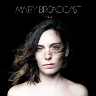 BROADCAST, Mary